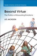 Beyond Virtue