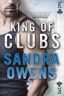 King of Clubs Aces Eights Series Passions And