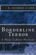 Borderline Terror In Northern New York S Adirondack