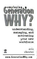 Employing Generation Why