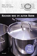 Kochen wie im alten Bern