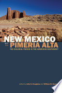 New Mexico and the Pimer  a Alta