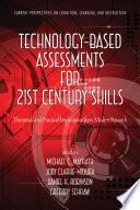 TechnologyBased Assessments for 21st Century Skills