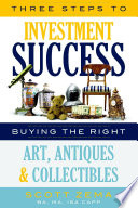 Three Steps to Investment Success  Buying the Right Art  Antiques  and Collectibles