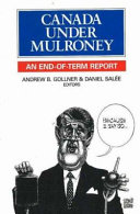 Canada Under Mulroney : with ambitious policy objectives. economic renewal,...