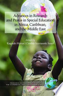 Advances In Special Education Research And Praxis In Selected Countries Of Africa Caribbean And The Middle East book