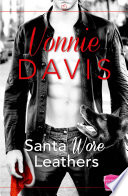 Santa Wore Leathers  Wild Heat  Book 1