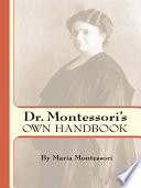 Dr  Montessori s Own Handbook