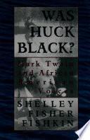 Was Huck Black