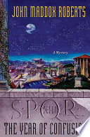 SPQR XIII  The Year of Confusion