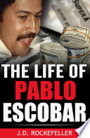 The Life of Pablo Escobar
