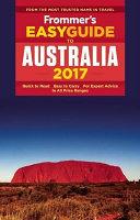 Frommer s EasyGuide to Australia 2017