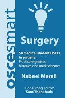 OSCEsmart - 50 Medical Student OSCEs in Surgery