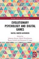Evolutionary Psychology and Digital Games