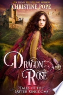 Dragon Rose