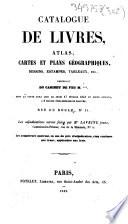 Catalogue de livres, atlas, cartes et plans géographiques, dessins, estampes, tableaux, etc., provenant du cabinet de feu M. ***