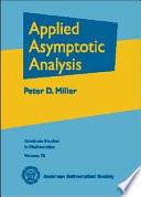 Applied Asymptotic Analysis