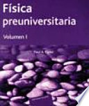 Física preuniversitaria. I