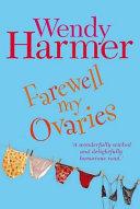 Farewell My Ovaries