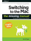 Switching to the Mac: The Missing Manual, El Capitan Edition Book