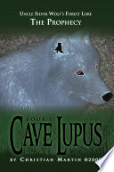 Cave Lupus World Rife With War Savagery And Power