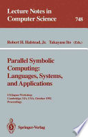 Parallel Symbolic Computing  Languages  Systems  and Applications