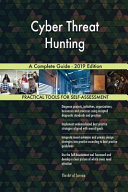 Cyber Threat Hunting a Complete Guide - 2019 Edition