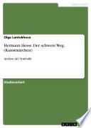 Hermann Hesse. Der schwere Weg (Kunstmärchen)