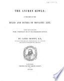 The Ancren Riwle : ...