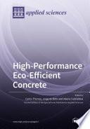 High Performance Eco Efficient Concrete