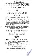 Bibliotheque Fran  oise  ou histoire de la litterature Fran  oise  Dans laquelle on montre l utilit e que l on peut retirer des livres publi  s en Fran  ois depuis l origine de l imprimerie