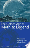 The Golden Age of Myth   Legend