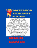 Brain Games Mazes For Kids Ages 4 To Up
