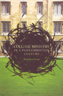 College Ministry in a Post Christian Culture