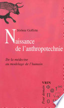 Naissance De L Anthropotechnie
