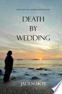 Death by Wedding  Book  16 in the Caribbean Murder series