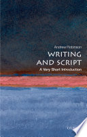 Writing and Script  A Very Short Introduction