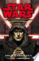 Darth Bane  Camino de destrucci  n