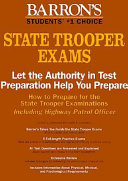 How to Prepare for the State Trooper Examinations