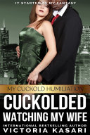 Cuckolded Watching My Wife A First Time Hotwife Bmww Interracial Erotica Story