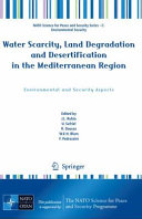 Water Scarcity, Land Degradation and Desertification in the Mediterranean Region