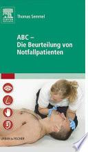 ABC die Beurteilung von Notfallpatienten