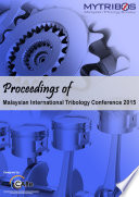 Proceedings Of Malaysian International Tribology Conference 2015 book