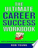 The Ultimate Career Success Workbook