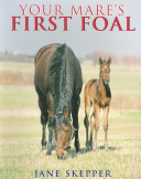 Your Mare s First Foal
