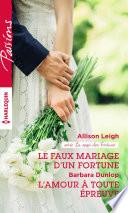 Le faux mariage d un Fortune   L amour    toute   preuve