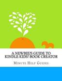 A Newbies Guide to Kindle Kids  Book Creator