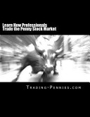 Learn How Professionals Trade the Penny Stock Market