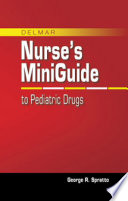 Nurse s Mini Guide to Pediatric Drugs