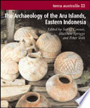 The Archaeology of the Aru Islands  Eastern Indonesia